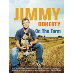 On the farm - Jimmy Doherty