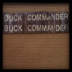Duck Commander HQ in Monroe. #happyhappyhappy