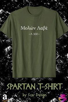 Spartan King Leonidas Molon labe T-Shirt