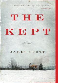 The Kept  By James Scott