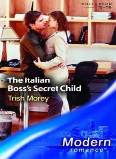 The Italian Boss's Secret Child by Trish Morey (Paperback, for sale online Modern Romance, Library Ideas, Romance Novels, My Books, Children, Movies, Young Children, Boys, Films