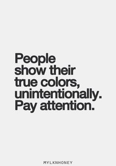 show their true colors, unintentionally. People show their true colors, unintentionally.People show their true colors, unintentionally. Fake People Quotes, Fake Friend Quotes, Being Fake Quotes, Friends Quotes And Sayings, Quotes About Bitter People, A Good Friend Quote, Being Unique Quotes, Quotes About Jealous People, Quotes About True Friends