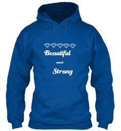 Beautiful And Strong Royal T-Shirt Front