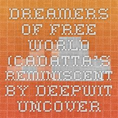 Dreamers Of Free World (Cadatta's Reminiscent by DeepWit Uncovered on SoundCloud - Hear the world's sounds