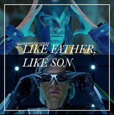 Like Father, Like Son - Magneto, Quicksilver
