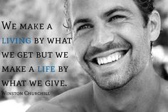 My favorite words to live by Paul Walker Quotes, Rip Paul Walker, Cody Walker, Best Eye Candy, Quotes To Live By, Life Quotes, Hope In Jesus, Avengers, Inspirational Words Of Wisdom