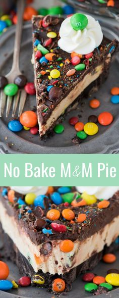 The best no bake M&M pie! With an oreo crust, peanut butter cream cheese filling, chocolate ganache, and of course lots of M&MS!