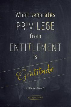 Privilege from Gratitude
