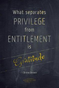 Privilege from Gratitude