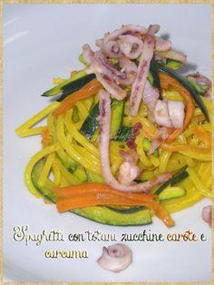 Spaghetti con totani, zucchine, carote e curcuma (Spaghetti with squid, zucchini, carrots and turmeric) #Pasta