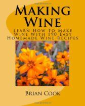 Wine making at home. Have a good time with wines by trying different countries and years. Try and analyze each wine that you enjoy to learn all of the different flavors. Homemade Wine Recipes, Honey Recipes, Homemade Beer, Drink Recipes, Free Kindle Books, Free Ebooks, Wine Making, Book Making, Better Life