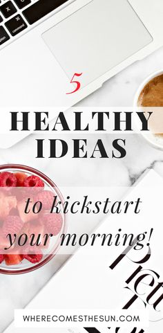 5 healthy ideas to start your day and kickstart it! What you do in the morning can affect your entire day, and as a consequence your entire journey towards your goals, so that more care of it. Here's are 5 simple and actionable ideas to start with!  #morningmotivation #morninginspiration #morningrituals    healthy ways to start your day   healthy habits   healthy lifestyle habits   morning routine ideas   healthy morning routine ideas  