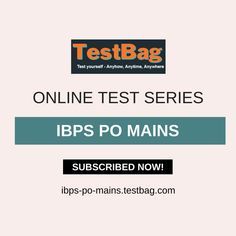 IBPS PO Mains Test Series - Get IBPS PO Mains online mock test and IBPS PO Mains online test series based on latest patterns, syllabus, exam date, notification, application form at ibps-po-mains.testbag.com India's top e-learning platform for different competitive entrance examination with free IBPS PO Mains test series, IBPS PO Mains study material, IBPS PO Mains exam patterns, IBPS PO Mains exam date etc. Past Exam Papers, Past Exams, Online Mock Test, Online Test Series, Sample Paper, Model Test, Entrance Exam, Application Form, Question Paper