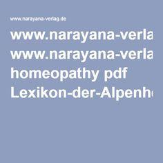 www.narayana-verlag.de homeopathy pdf Lexikon-der-Alpenheilpflanzen-Astrid-Suessmuth.14104_1Inhaltsverzeichnis.pdf