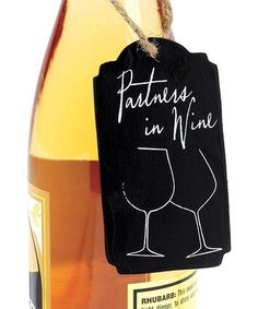 Look what I found on #zulily! 'Partners in Wine' Chalkboard Wine Tag #zulilyfinds