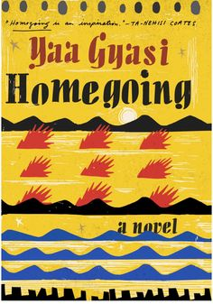Our 10 Favorite Books of 2016 || Homegoing by Yaa Gyasi. In one of the most audacious literary debuts in recent memory, a first-time novelist—Ghana born, Alabama raised—constructs a wide-ranging narrative tackling nothing less than the legacy of the African slave trade through seven generations of one family, from 18th-century Gold Coast Africa to present-day California. An epic work by a rising star.