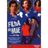 Filha da Mãe Realizador: João Canijo 1989