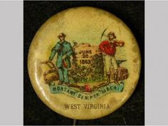 """Montani Semper Liberi/ West Virginia, June 20, 1863"" Pin-back button, 1896-1910, celluloid, metal, paper, Gift of Bella C. Landauer, NYHS Object Number 2002.1.4186."