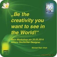"""Da freu ich mich drauf! Speaker & Workshop bei der Allianz Deutscher Designer: """"Be the creativity you want to see in the World"""" - Kreativwirtschaft in #SocialMedia #Dresden 20.03.2014"""