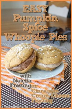 Pumpkin spice whoopie pies with nutella frosting or cinnamon cream cheese frosting #recipe -- perfect for fall!
