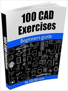 100 CAD Exercises Learn by Practicing PDF