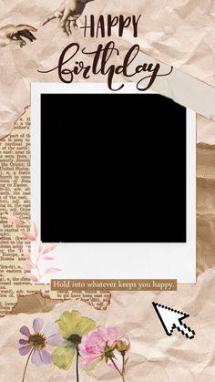 Happy Birthday Template, Happy Birthday Frame, Happy Birthday Posters, Happy Birthday Quotes For Friends, Happy Birthday Wallpaper, Happy Birthday Wishes Cards, Birthday Posts, Birthday Frames, Happy Birthday Pictures