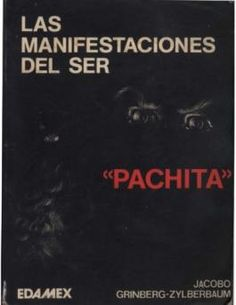 Libro Manifestaciones del Ser - Pachita, de Jacobo grinberg