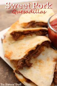 Sweet Pork Quesadillas