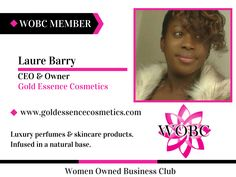 Laure Barry - CEO & Owner - Gold Essence Cosmetics - Luxury perfumes & skincare products. #goldessencecosmetics #wobcmember