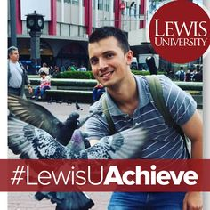 """""""Lewis University helped me achieve my dream of being a Peace Corps Volunteer by giving me a wonderful education that has academically prepared me for this adventure, """" said Michael Pikuza, Senior, International Relations major. The Plainfield South High School graduate was recently accepted into the Peace Corps to serve as a Secondary Education English teacher in Moldova beginning June 2017.  #LewisU #LewisUAchieve"""