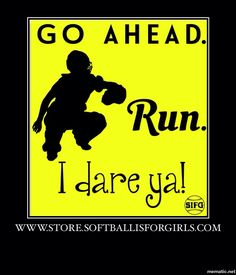 Intimidating softball quotes catcher
