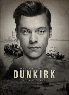 My LOML  Harry Edward Styles in this movie DUNKIRK that premires July 21, 2017 cant wait to see. looks ineresting.