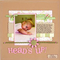 holding her head up...don't know what I would have the card say but I like the layout and idea