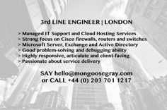 #3rdLINE #NetworkEngineer #CISCO #Microsoft #ActiveDirectory #Exchange #Helpdesk #ManagedIT #IT #MGTJOBS #JOBS