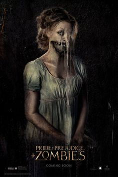 Pride and Prejudice and Zombies - February 2016