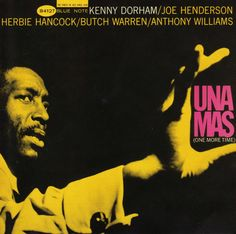 """Cover for Kenny Dorham's """"Una Mas"""" by Francis Wolff (photo) & Reid Miles (design), 1963"""