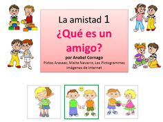 Qué es un amigo by Anabel Cornago via slideshare Spanish Teacher, Spanish Classroom, Teaching Spanish, Class Activities, Toddler Activities, Familia Y Cole, Spanish Practice, Dual Language Classroom, Kids Story Books