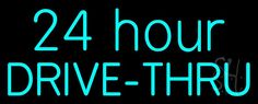 24 Hours Drive Thru Neon Sign 13 Tall x 32 Wide x 3 Deep, is 100% Handcrafted with Real Glass Tube Neon Sign. !!! Made in USA !!!  Colors on the sign are Turquoise. 24 Hours Drive Thru Neon Sign is high impact, eye catching, real glass tube neon sign. This characteristic glow can attract customers like nothing else, virtually burning your identity into the minds of potential and future customers.