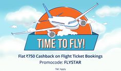 Flight Tickets | Flat Rs 750 Cashback