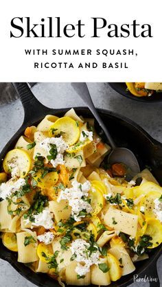 Skillet Pasta with Summer Squash, Ricotta and Basil via @PureWow
