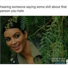 Im dying. This is me and I got gotcha hoe
