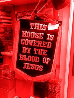 believe in the power of the <b>Blood of Jesus</b>. I plead the <b>Blood</b> over ...