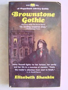 Brownstone Gothic by Elizabeth Shenkin 176 Pages 1968 Vintage Copy