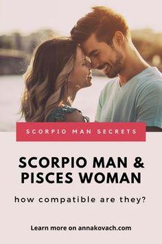 Pisces Woman Scorpio Man, Pisces Woman In Love, Scorpio Traits Male, Pisces And Scorpio Compatibility, Scorpio And Pisces Relationship, Scorpio Men In Love, Scorpio Men Dating, Scorpio Relationships, Scorpio Scorpio