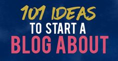 Wondering what to blog about? You'll love these 101 popular blog topics + ideas which will get you started with blogging.