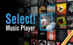 Download Select! Music Player Pro: Select! Pro is the music player for a smooth music listening experience on your Android tablet or phone. This is the ad-free version of Select! Browse seamlessly through y...
