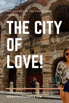 #travel #italy #verona #beautiful #tips #love #romance #shakespeare #amazing #places #bucketlist