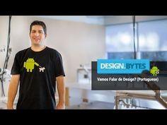 DesignBytes: Vamos falar de design ? (Portuguese) - YouTube