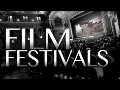 How to Get into a Film Festival! - YouTube