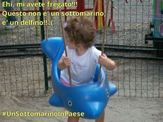 Mai imbrogliare i bambini! :D (W i sottomarini di pace ;) ) #UnSottomarinoInPaese www.vanessanavicelli.com